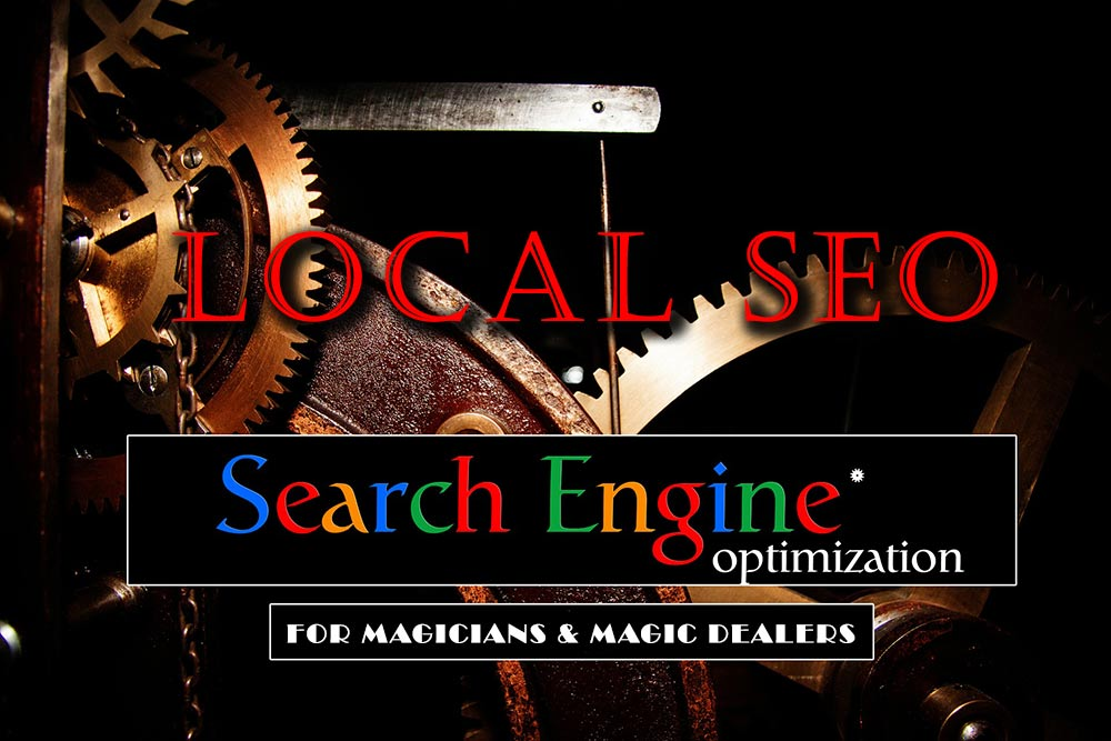 How to Optimize Local SEO for Magic Dealers and Magicians