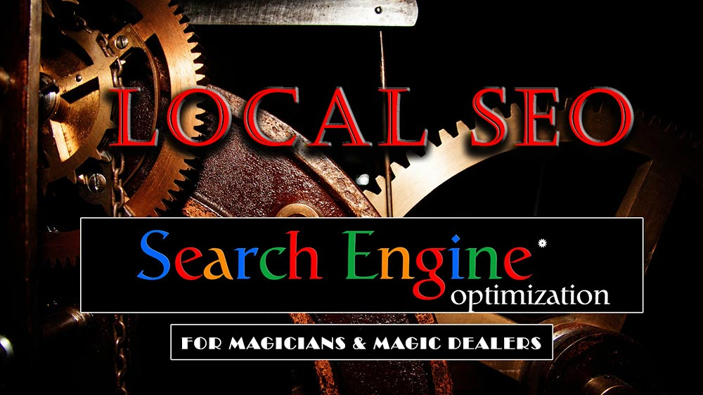 Local SEO guide for magicians and magic dealers